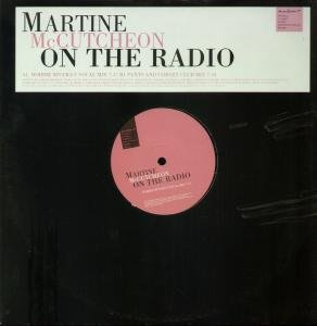 MCCUTCHEON, MARTINE - On the radio - Promo 1 - Maxi 45T