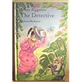 Betsey Biggalow the Detective (Caribbean Stories)by Malorie Blackman