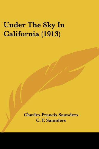 Under the Sky in California (1913)