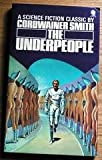 The Underpeople (0722179413) by Cordwainer Smith