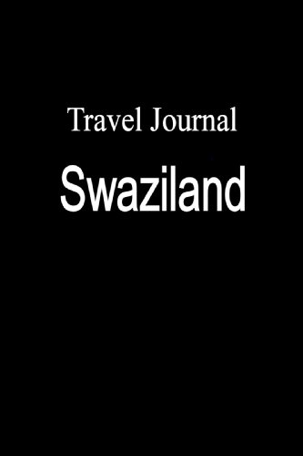 Travel Journal Swaziland