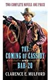 The Coming of Cassidy and Bar-20