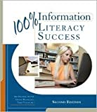 img - for 100% Information Literacy Success 2nd (second) edition Text Only book / textbook / text book