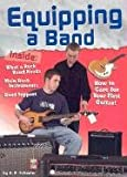 Equipping a Band (Rock Music Library) (0736821457) by Schaefer, A. R.