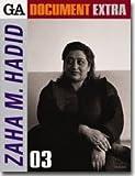 GA ドキュメント・エクストラ 03―Zaha Hadid (GA DOCUMENT EXTRA)