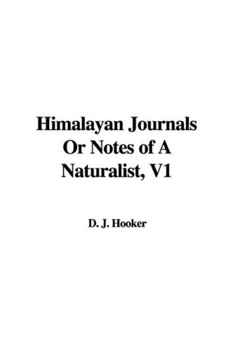 himalayan-journals-or-notes-of-a-naturalist-v1-by-d-j-hooker-2007-10-01
