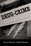 img - for Drug-Crime Connections (Cambridge Studies in Criminology) book / textbook / text book