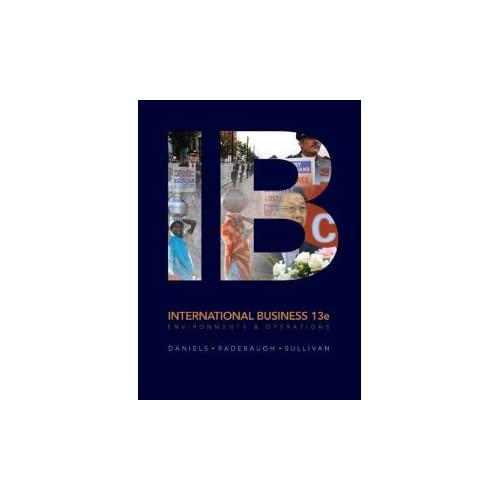 international business 13e global edition daniels radebaugh sullivan Lee radebaugh (author), daniel sullivan now in its 16th edition, international business remains one of the and business, international management, global.