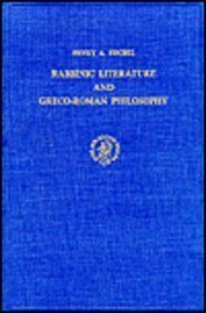 Rabbinic Literature and Greco-Roman Philosophy: A Study of Epicurea and Phetorica in Early Midrashic Writings (Studia Po