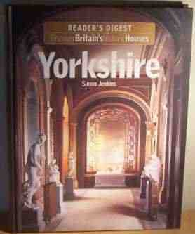 Yorkshire (Discover Britain's Historic Houses)