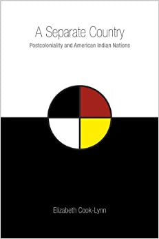 A separate country : postcoloniality and American Indian nations