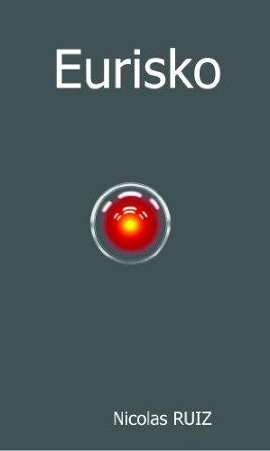 Eurisko - A la poursuite de l'Intelligence Artificielle gratuit