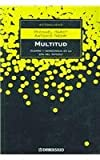 Multitud/ Multitude (Actualidad) (Spanish Edition) (8497938453) by Hardt, Michael