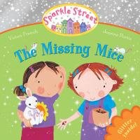 The Missing Mice (Sparkle Street)