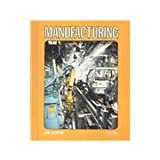 Manufacturing (First Book) (053104825X) by Miner, Jane Claypool