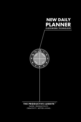 New Daily Planner, by Productive Luddite