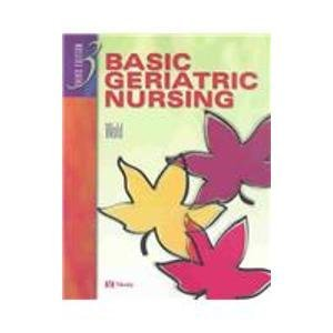 Basic Geriatric Nursing, 3e
