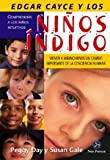 Edgar Cayce Y Los Ninos Indigo/ Edgar Cayce and the Indigo Children