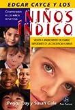 Edgar Cayce Y Los Ninos Indigo/ Edgar Cayce and the Indigo Children