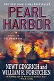 Pearl Harbor (0312943393) by Gingrich, Newt / Forstchen, William R. / Hanser, Albert S. (CON)