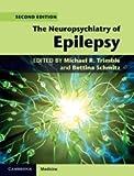 The Neuropsychiatry of Epilepsy (Cambridge Medicine)