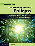 img - for The Neuropsychiatry of Epilepsy (Cambridge Medicine) book / textbook / text book