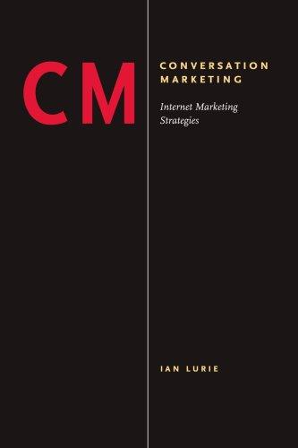 Conversation Marketing: Internet Marketing Strategies