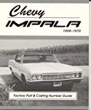 Chevy Impala Factory Part and Casting Number Guide 1958-70 (MSA-1)