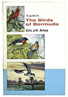 A Guide to the Birds of Bermuda