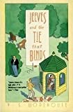 Jeeves and the Tie That Binds: A Novel (Rep) (0060972831) by P. G. Wodehouse