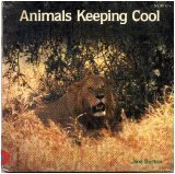 Animals Keeping Cool (Animal Photo Essays) (0394822609) by Burton, Jane