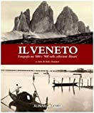 Veneto: Photographs: Mid 19th to Early 20th Century