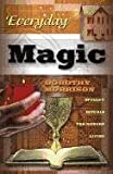 Everyday Magic: Spells & Rituals for Modern Living (Everyday Series) (1567184693) by Dorothy Morrison