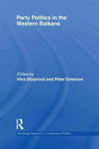 Party Politics in the Western Balkans (Routledge Research in Comparative Politics)