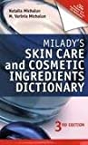 img - for Milady's Skin Care and Cosmetic Ingredients Dictionary 3th (third) edition Text Only book / textbook / text book