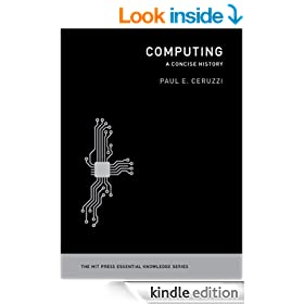 Computing: A Concise History (MIT Press Essential Knowledge)