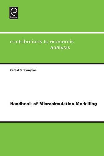 Handbook of Microsimulation Modelling: 293 (Contributions to Economic Analysis)