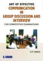 Art of Effective Communication in Group Discussion and Interview