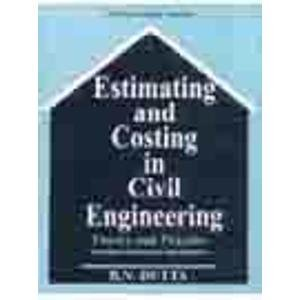 CIVIL PDF COSTING ENGINEERING ESTIMATION B.N. AND BY DUTTA IN