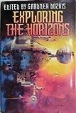 Exploring the Horizons: Explorers, and The Furthest Horizon [UNABRIDGED]