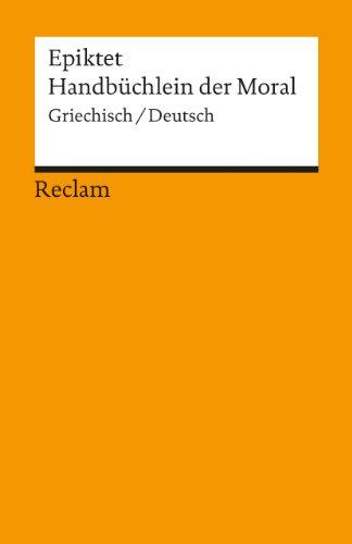 Handbüchlein der Moral: Griech. /Dt.