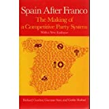 img - for Spain After Franco: The Making of a Competitive Party System. book / textbook / text book