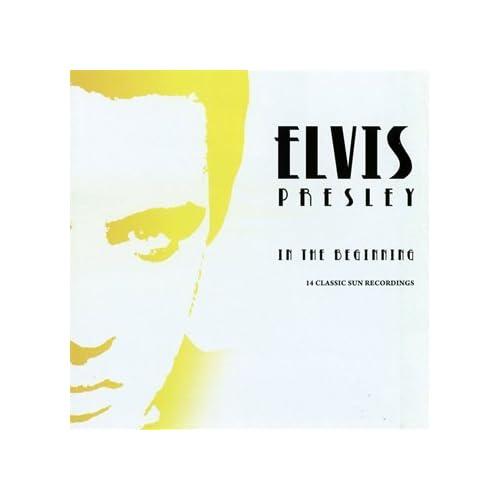 In-The-Beginning-Elvis-Presley-Audio-CD