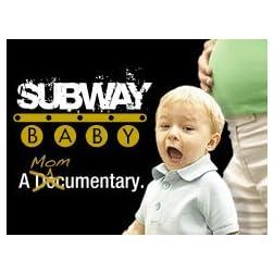 Subway Baby