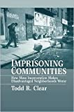 Imprisoning Communities Publisher: Oxford University Press, USA
