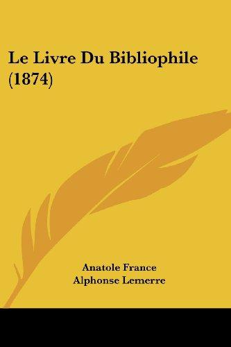 Le Livre Du Bibliophile (1874)