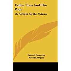 Father Tom and the Pope, or a Night at the Vatican