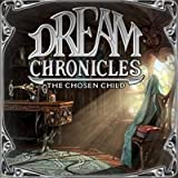 Dream Chronicles: The Chosen Child [Download]