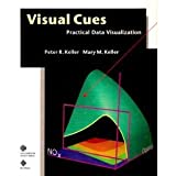 Visual Cues: Practical Data Visualization