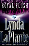 Lynda La Plante 9 Books Collection Pack Set RRP: £63.91 (Anna Travis Mystery & Lorraine Page Mystery) (Deadly Intent, Entwined, Clean Cut: An Anna Travis Mystery, The Red Dahlia, Above Suspicion, Bella Mafia, Royal Flush, Cold Shoulder, Cold Heart) Lynda